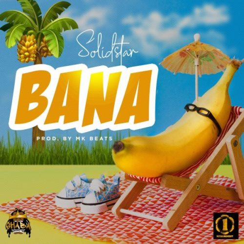 "Sweetloaded Dnh-v_Su_UYAIj_Wj8 {MUSIC} Solidstar – ""Bana"" Music"