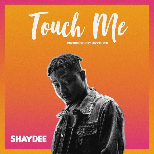 "Sweetloaded Dni_Oq9_DUc_AEOFyp MUSIC-Shaydee – ""Touch Me"" Music  Shaydee"