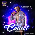 "{MUSIC}Wonder J – ""Collect"""
