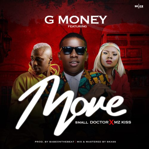 "Sweetloaded IMG_8940 [MUSIC] G Money – ""Move"" Ft. Small Doctor x Mz kiss 