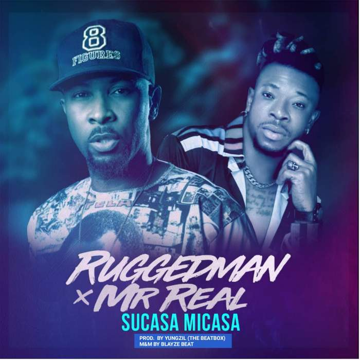 Sweetloaded J8d_HHK Music : Ruggedman - Sucasa Micasa ( feat. Mr Real ) Music  Sucasa Micasa Ruggedman Mr Real