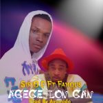 Music/Video:-Sir oc ft famous igboro-Agege loga(prod by ay baba syve)