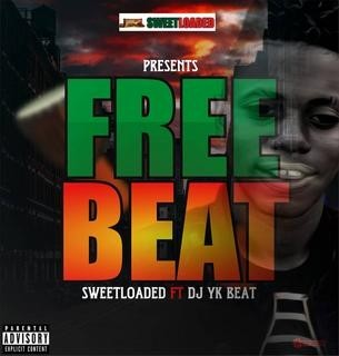 FreeBeat Sweetloaded Mad Ft DJ Yk beat