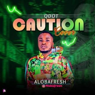 Caution by Aloba fresh ft qdot