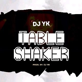 DJ - Table Shaker