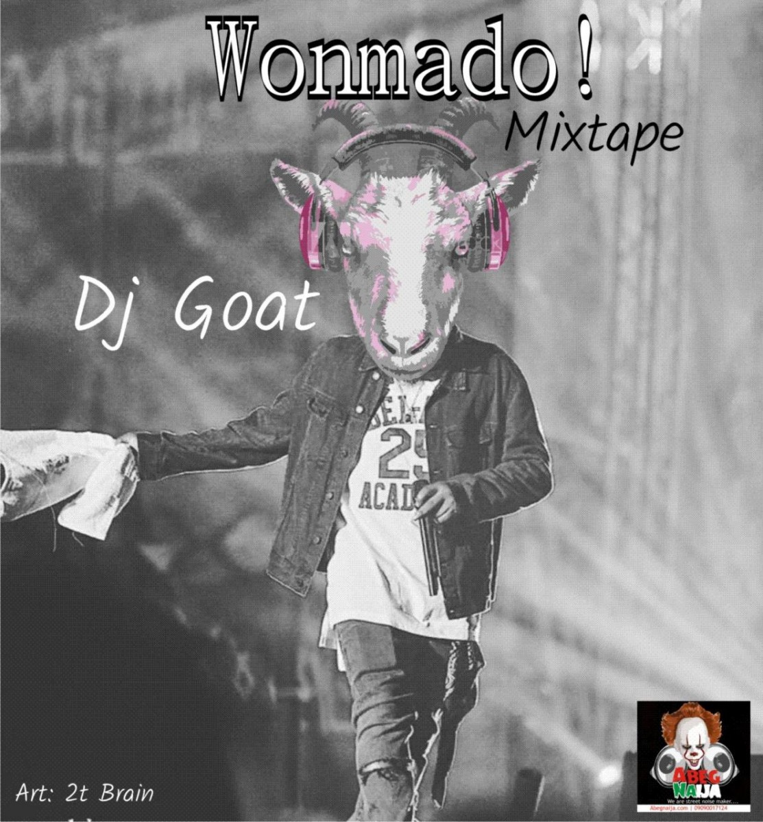 HOT MIX: Dj Goat - Wonmado Mixtape