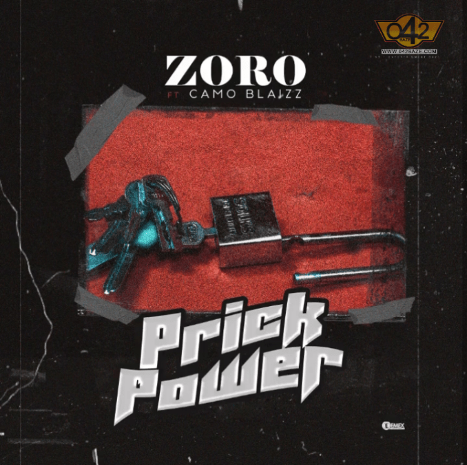 Zoro Ft. Camoblaizz – Prick Power