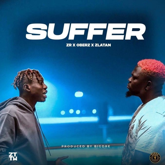Zlatan Ft. Oberz – Suffer