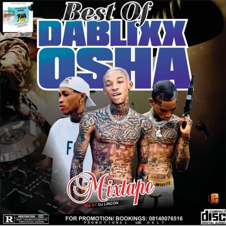 dj Lincon best of Dablixx osha Mixtape