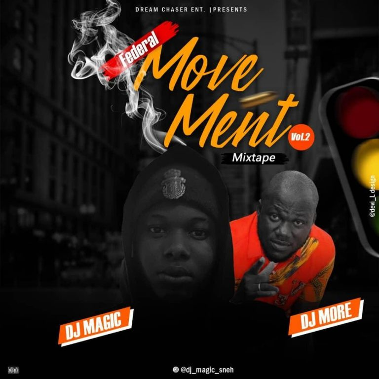 dj magic federal movement part 2 ft dj more