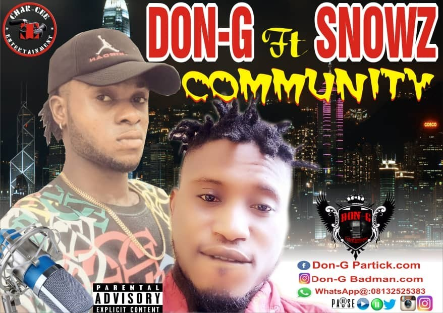 Don g community ft snowz