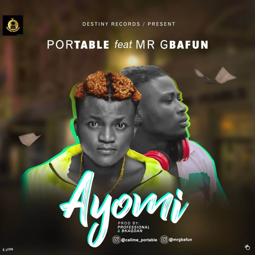 Ayo mi by portable ft Mr Gbafun