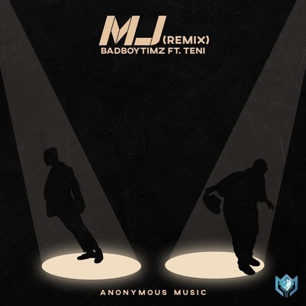 Bad Boy Timz ft. Teni – MJ (Remix)