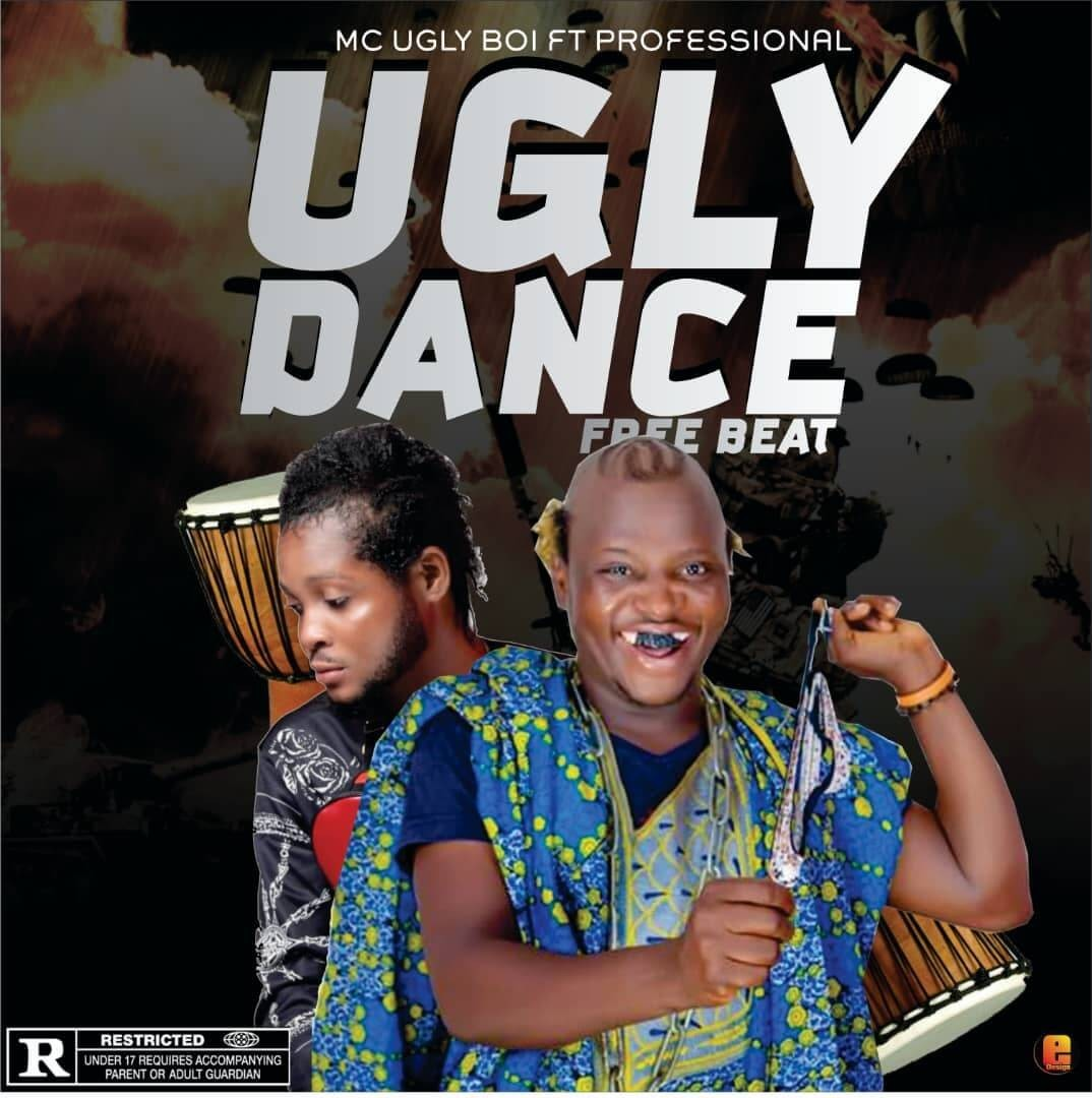 FreeBeat : Mc Ugly Boi - Ugly Dance Ft Professional