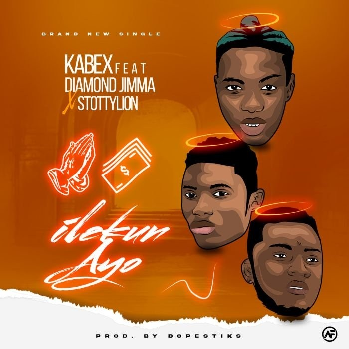 [Music] Kabex Ft. Diamond Jinma – Ilekun Ayo