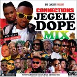 Dj X Jekanmo – Connection Jegele Dope Mix