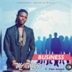 MUSIC : Mr Mario – Business