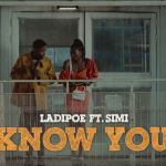 "Ladipoe f. Simi – ""Know You Video"""