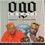Generous ft. Diamond Jimma – Ogo Agbaye
