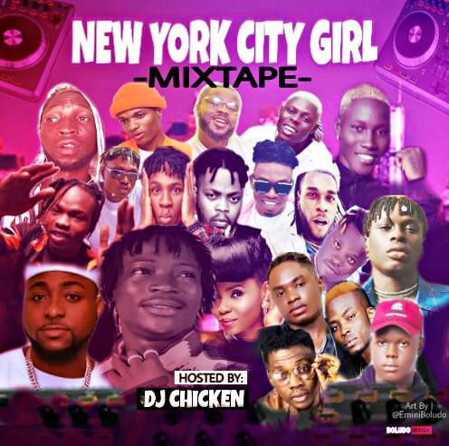 [Mixtape] : Dj Chicken - New York City Girl Mix