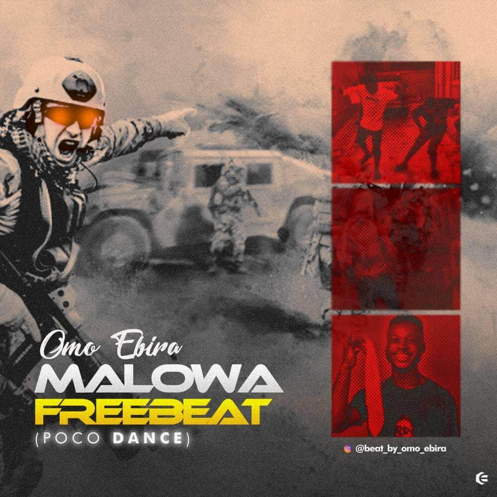 FreeBeat : Omo Ebira -  Malowa (Poco dance beat)