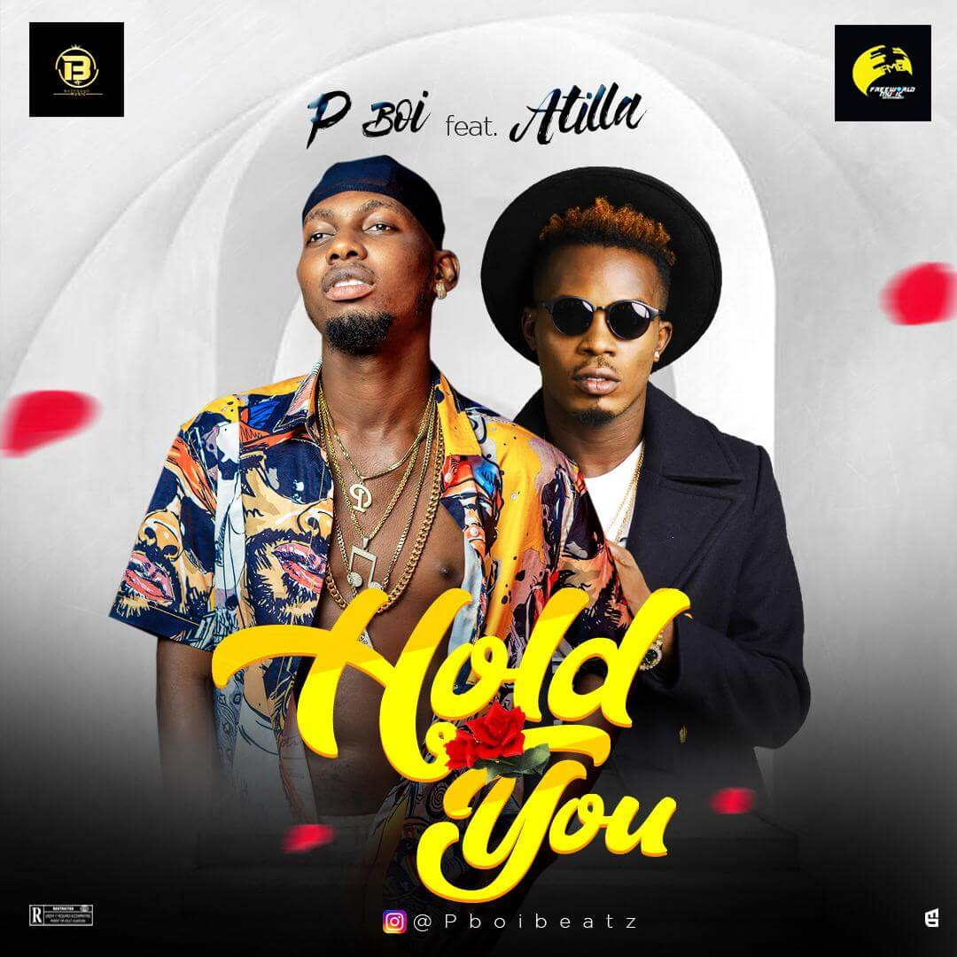 [Music] P BOi ft Atilla - Hold You
