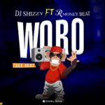 [FreeBeat] Dj Shizzy Ft Rmoney Beats – Woro Si Woro