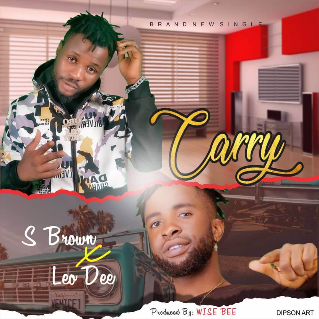 S Brown ft Leo Dee - Carry (Mix By Wise Bee)