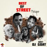 🔥[HOT MIX] Dj Goat – Best Of Street Mixtape