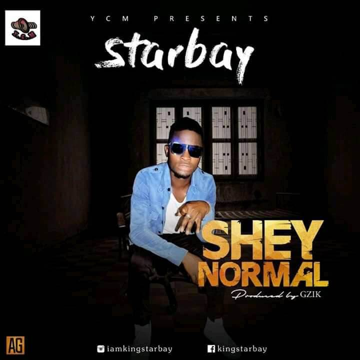 StarBay Ycm - Shey Normal (Prod By Gzik)