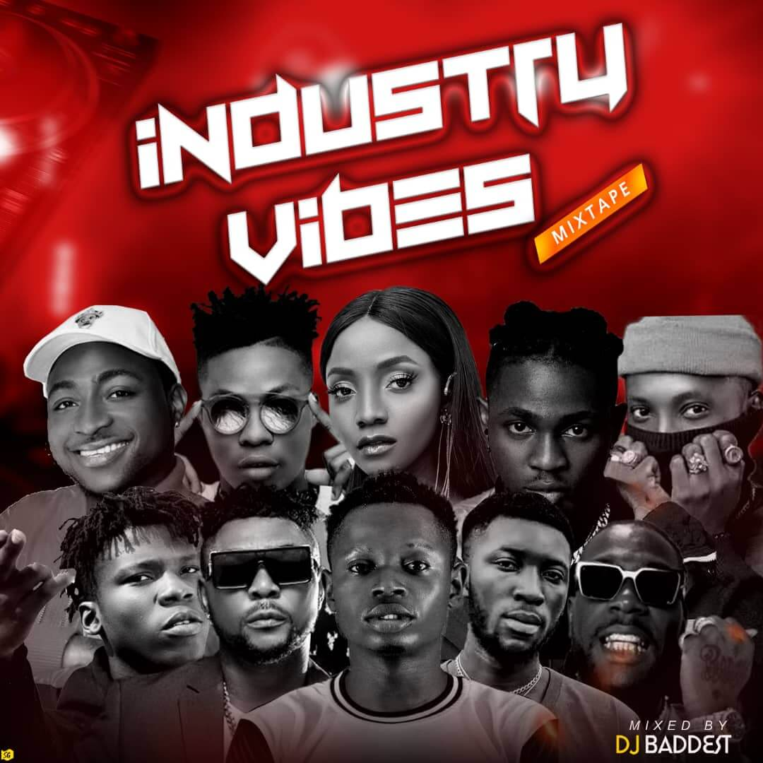 [Mixtape] Sweetloaded Ft DJ Baddest - Industrial Vibes