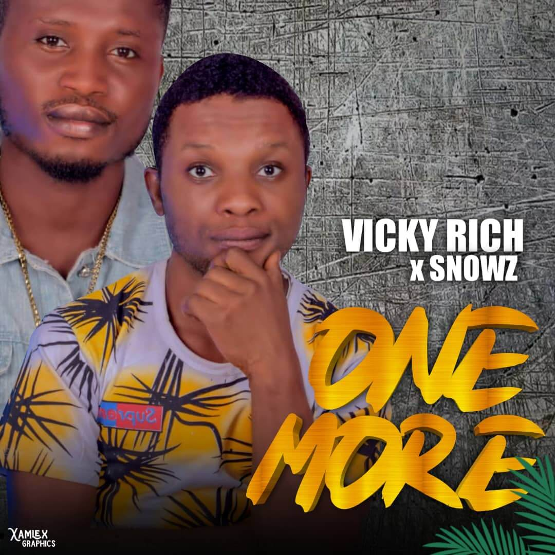 VICKY RICH X SNOWZ - ONE MORE