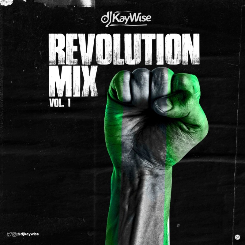 "DJ Kaywise – ""Revolution Mix Vol 1"""