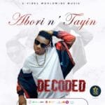 [Music] Decoded – Abori n Tayin