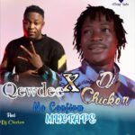 [Mixtape] Qewdee Ft Dj Chicken – Na Confirm Mix