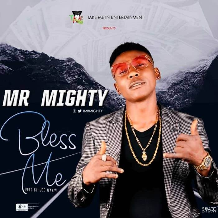 [Video] Mr Mighty - Bless Me