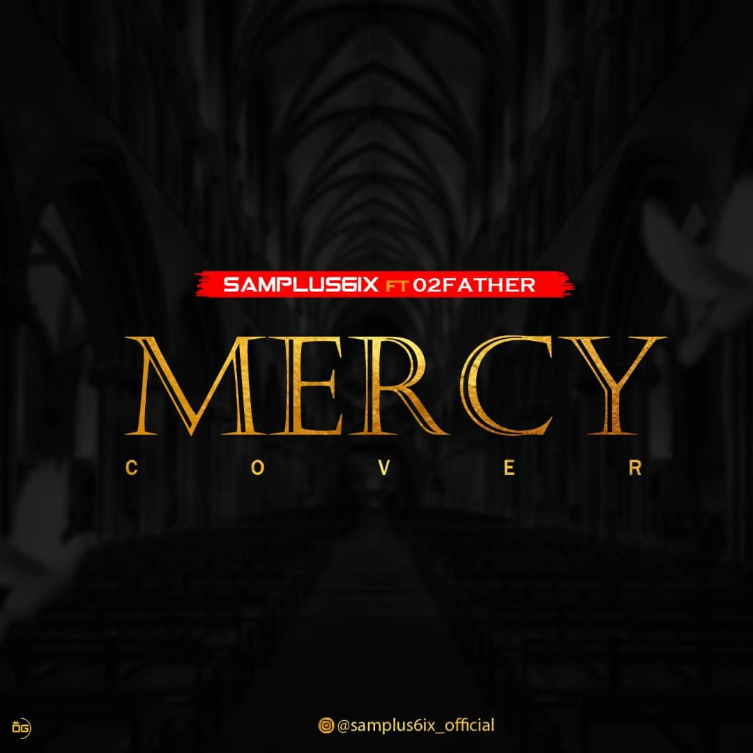Samplus6ix x O2father - Mercy Cover