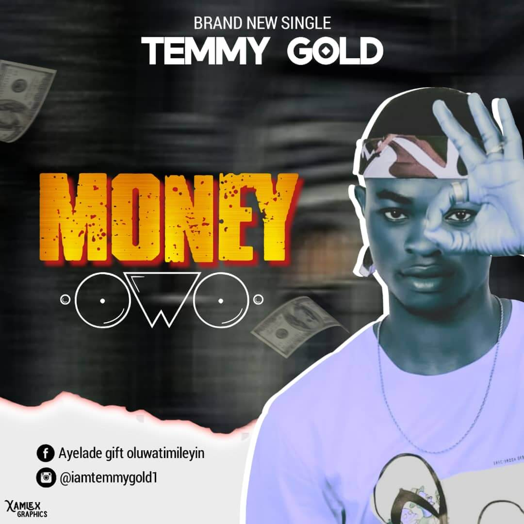 Temmy Gold - Money (Owo)