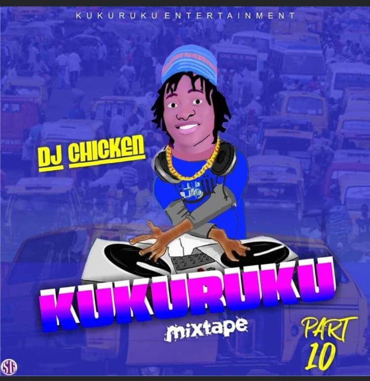 Dj Chicken - Kukuruku Part 10 mixtape