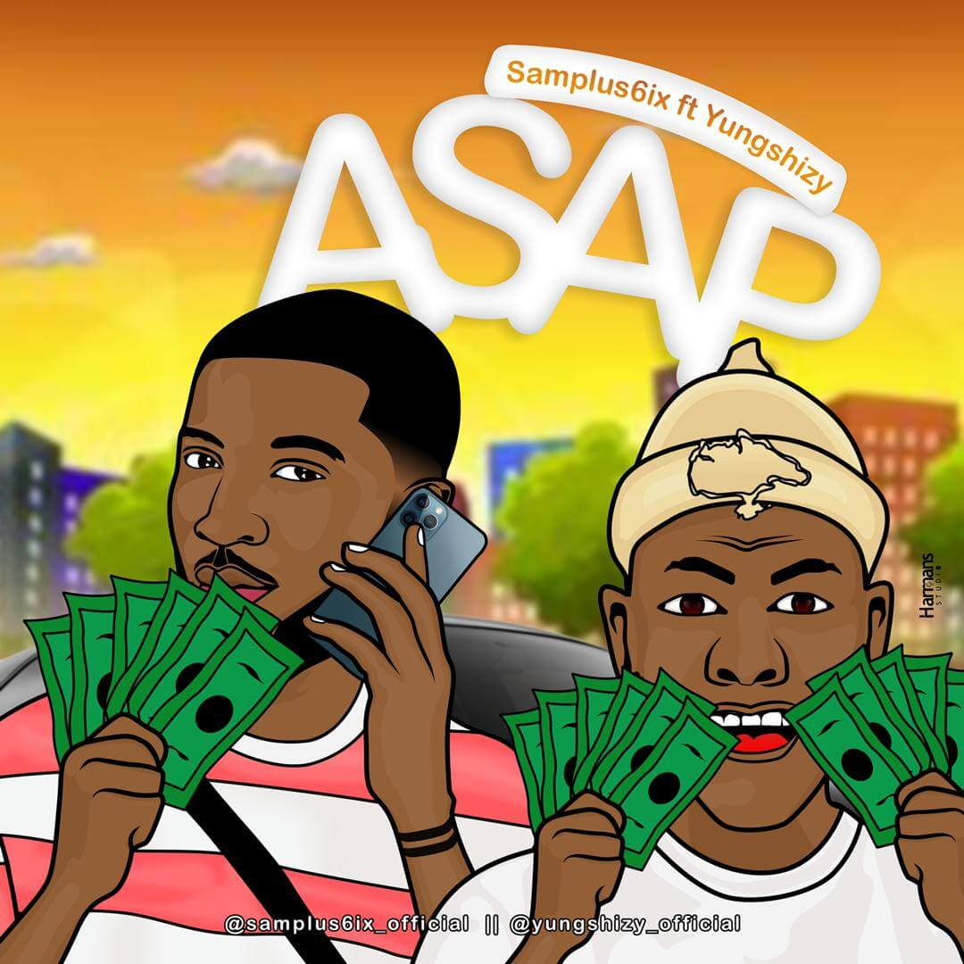 Samplus6ix Ft Yungshizy - Asap