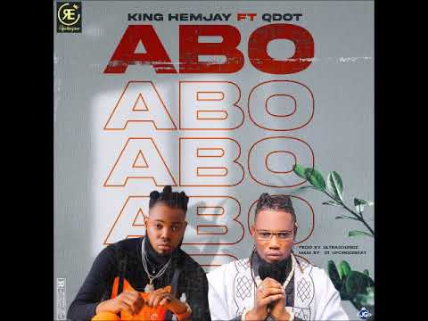[Fast Download] King Hemjay - Abo Ft Qdot
