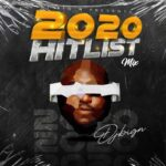 "[Mixtape] DJ Big N – ""2020 Hitlist Mix"""