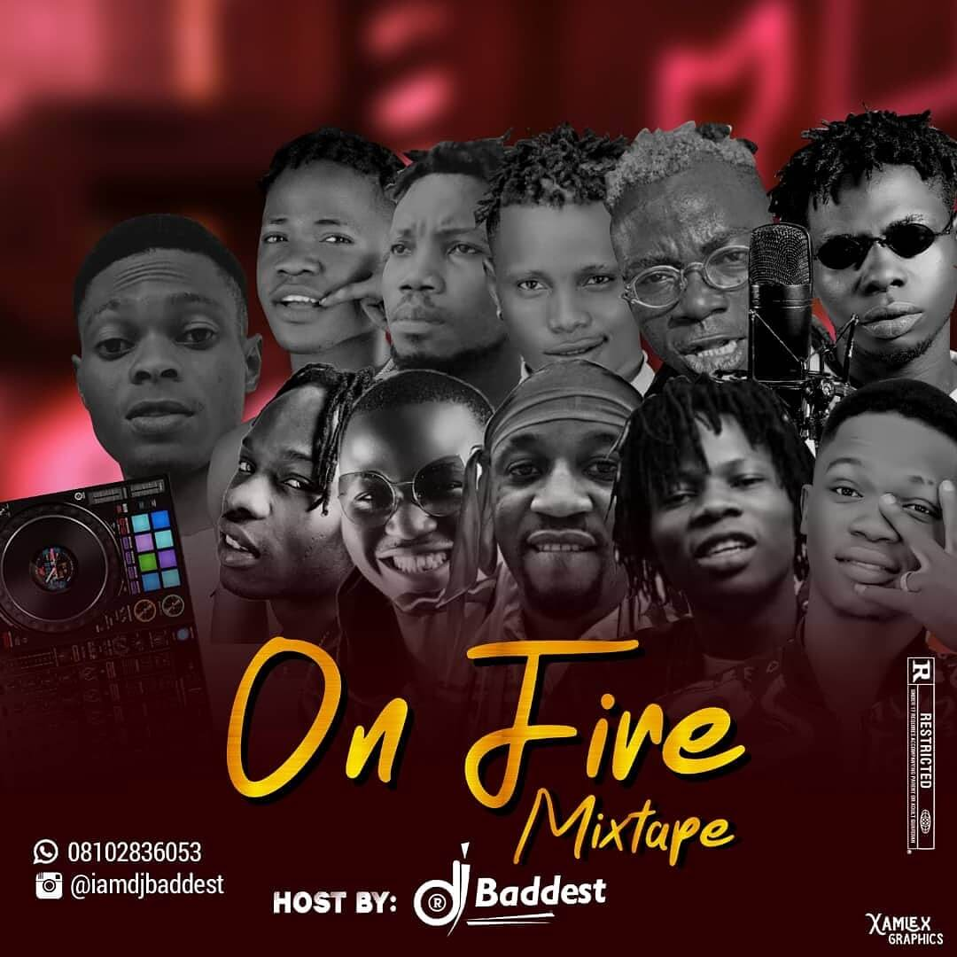 [Mixtape] DJ Baddest - On Fire Mix