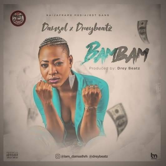 Damsel Ft Drey Beatz  - Bambam