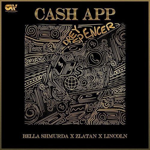 Bella Shmurda Ft. Zlatan & Lincoln – Cash App (Instrumental)
