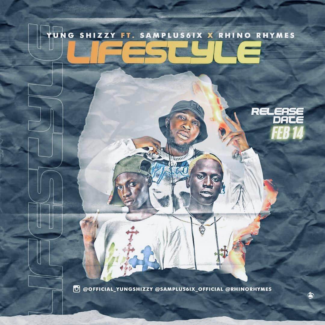 Yung Shizzy ft Samplus6ix, Rhino rhymes - Lifestyle
