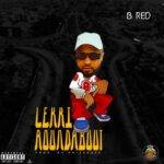 B Red – Lekki Roundabout (Prod By Krizbeat)
