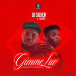 DJ Silver Ft Lyta – Gimme Love