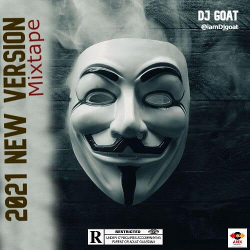 [HOT MIX] Dj Goat - 2021 New Version Mixtape