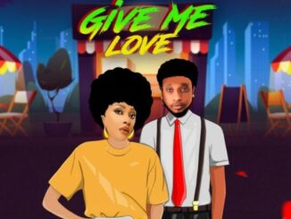 Angela Okorie – Give Me Love ft B-Red